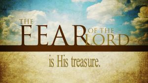 fear-of-the-lord is His treasure