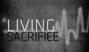 living-sacrifice-455x270