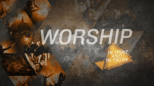 Worship-In-Spirit-And-In-Truth