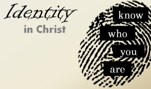 idendity-in-christ-sermon-series